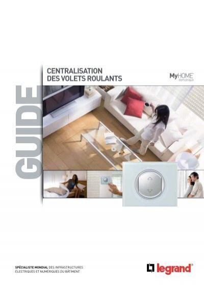 centralisation des volets roulants myhome legrand. Black Bedroom Furniture Sets. Home Design Ideas