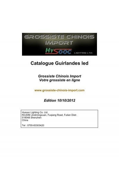 catalogue guirlandes led grossiste chinois import. Black Bedroom Furniture Sets. Home Design Ideas
