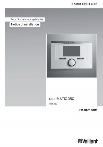 calormatic 350 notice d 39 installation vaillant. Black Bedroom Furniture Sets. Home Design Ideas