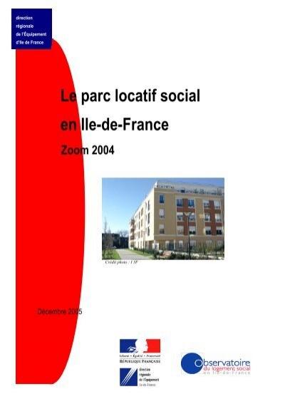 Le parc locatif social en ile de france zoom sur 2004 driea - Taxe sur les bureaux en ile de france ...