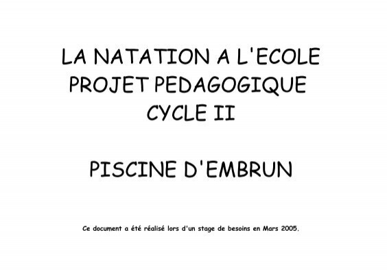 La natation a l 39 ecole projet pedagogique cycle ii piscine for Piscine embrun