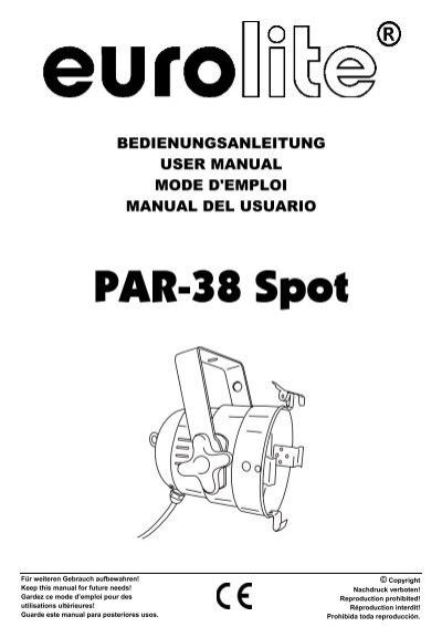 eurolite par 38 spot user manual rh yumpu com webbing spot user manual giotto spot 400 user manual
