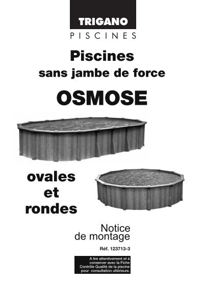 notice de montage piscine osmose trigano store. Black Bedroom Furniture Sets. Home Design Ideas