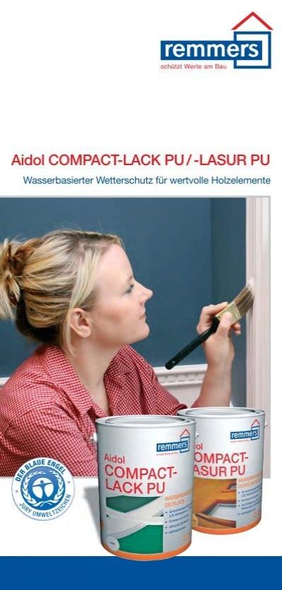 produktflyer remmers aidol comapct lasur pu und compact lack. Black Bedroom Furniture Sets. Home Design Ideas