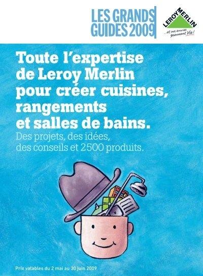 Guide cuisines rangements salles de bains version leroy merlin - Rangement salle de bain leroy merlin ...