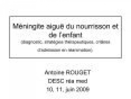 Méningite aiguë du nourrisson et de l'enfant (diagnostic, stratégies ...
