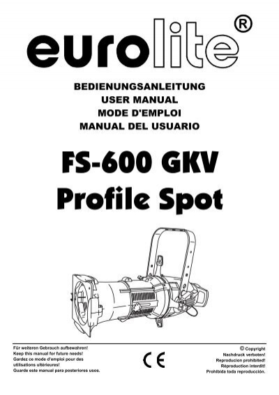 eurolite fs 600 gkv profile spot user manual rh yumpu com vl2500 spot user manual find me spot user manual