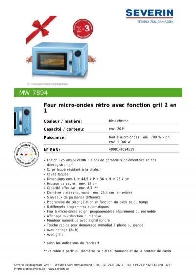 Severin MW 7894 Four Micro Ondes Ru0026eacute;tro Avec Fonction Gril 2 En 1    Fiche Technique