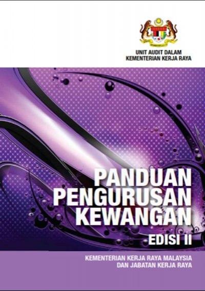 Panduan Pengurusan Kewangan Edisi Ii Kementerian Kerja Raya