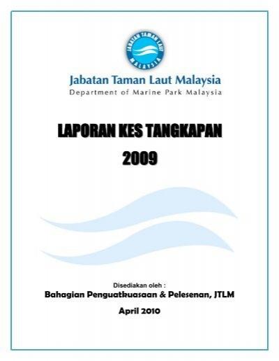 Laporan Kes Tangkapan Tahun 2009 Jabatan Taman Laut Malaysia