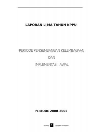 Periode Pengembangan Kelembagaan Dan Implementasi Awal Kppu