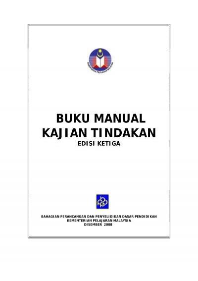 Buku Manual Kajian Tindakan Kementerian Pelajaran Malaysia