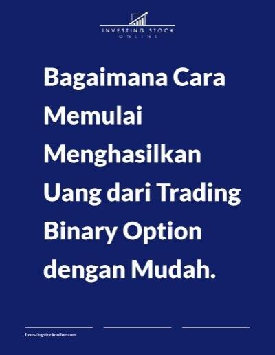 Cara bisnis binary option