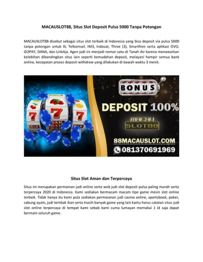 Slot Deposit Pulsa 5000 Tanpa Potongan