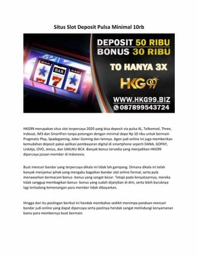 Situs Slot Deposit Pulsa Minimal 10rb