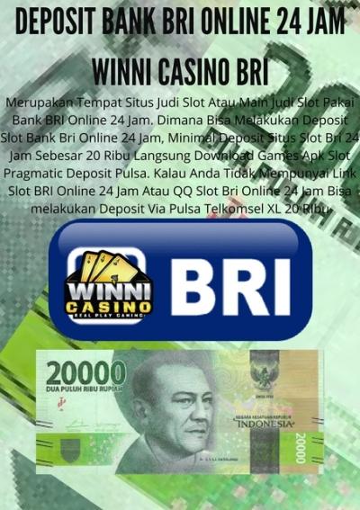 Deposito Bank Bri Online 24 Jam Winni Casino Bri