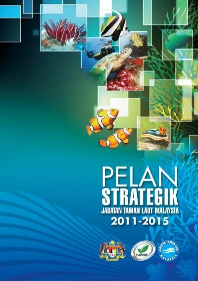 Buku Pelan Strategik Jtlm 2011 2015 Jabatan Taman Laut