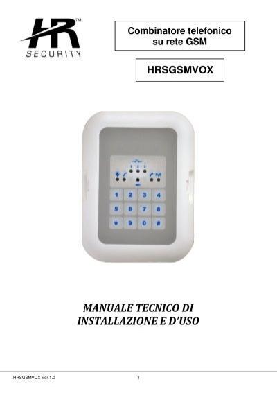 Manuale tecnico di installazione e d 39 uso deatronic srl for Combinatore telefonico auto
