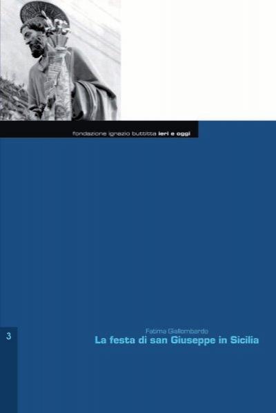 La Festa Di San Giuseppe In Sicilia Fondazione Ignazio Buttitta