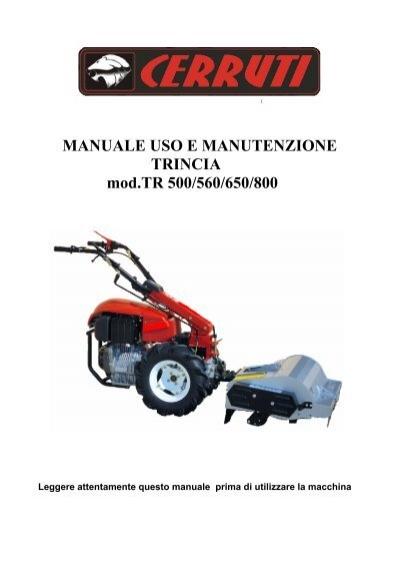 Manuale uso e manutenzione trincia mod tr bertolini for Trincia bertolini