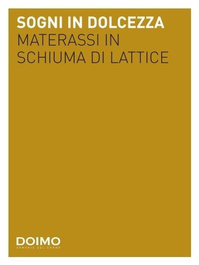 Materassi In Schiuma Di Lattice.Sogni In Dolcezza Materassi In Schiuma Di Lattice
