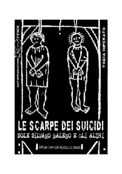 LE SCARPE DEI SUICIDI Tobia Imperato Indymedia Piemonte