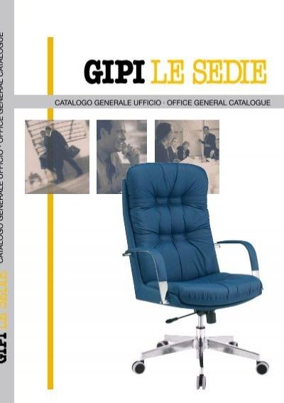 CA TALOGO GENERALE UFFICIO · OFFICE ... - GIPI le sedie