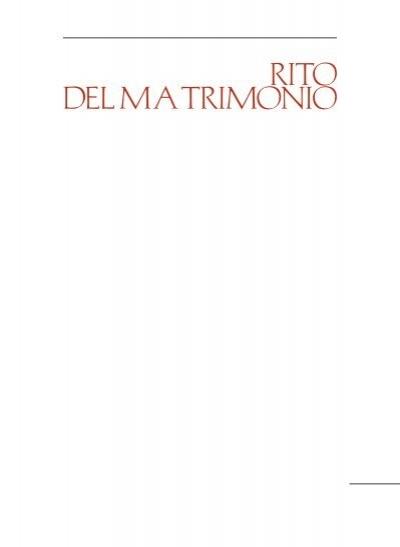 Matrimonio Rituale Romano : Lezionario pdf liturgia