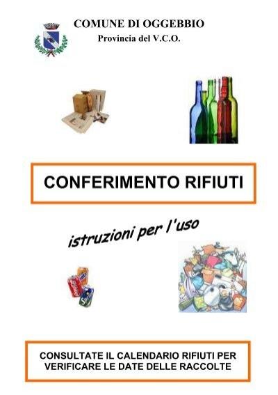 Istruzioni raccolta rifiuti comune di oggebbio for Conferimento rifiuti