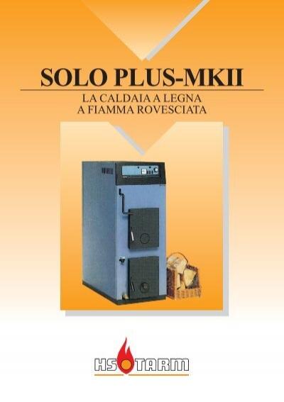 Solo plus mkii lohe for Caldaia legna thermorossi fiamma rovesciata
