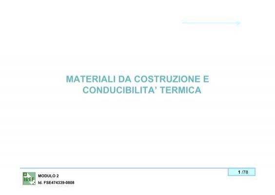 Materiali da costruzione e conducibilita 39 termica for Materiali da costruzione economici