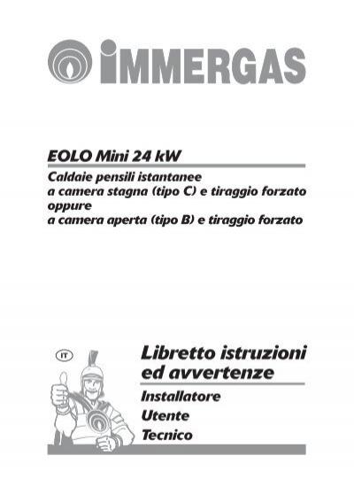 Libretto istruzioni eolo mini 24 kw for Caldaia immergas eolo mini 24 kw