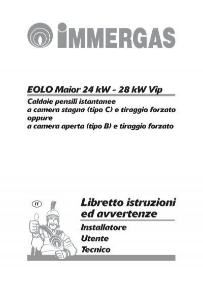 Libretto istruzioni eolo maior 24 28 kw vip pdf for Caldaia immergas eolo maior 24 kw prezzo