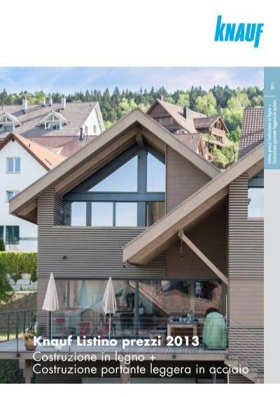 Knauf listino prezzi 2013 costruzione in legno for Listino prezzi case legno