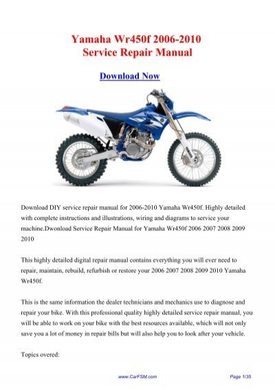 Download Yamaha Wr450f 2006-2010 Workshop ... - Repair manualYumpu