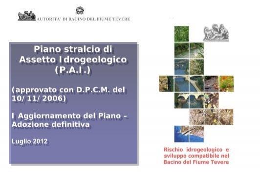 più recente seleziona per genuino nuovo design IL PIANO DI ASSETTO IDROGEOLOGICO - Autorità di Bacino del ...