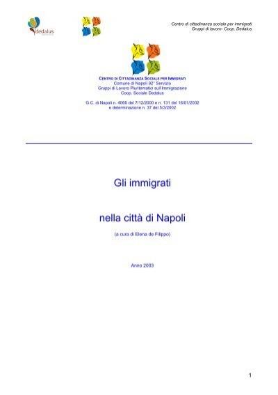 Gli Immigrati Nella Citta Di Napoli Dedalus Cooperativa Sociale