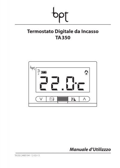 Bpt thermoprogram manuale autos post for Istruzioni termostato bpt