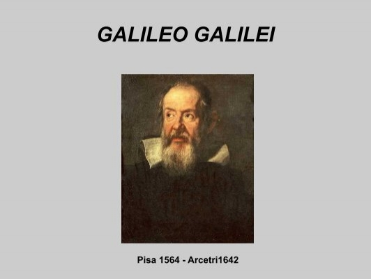 the views of loren eiseley and galileo galilei Il pi grande italiano di tutti i tempi (the greatest italian of all times) was an italian television show based on the british 100 greatest britons transmitted on rai 2 in january and february 2010.