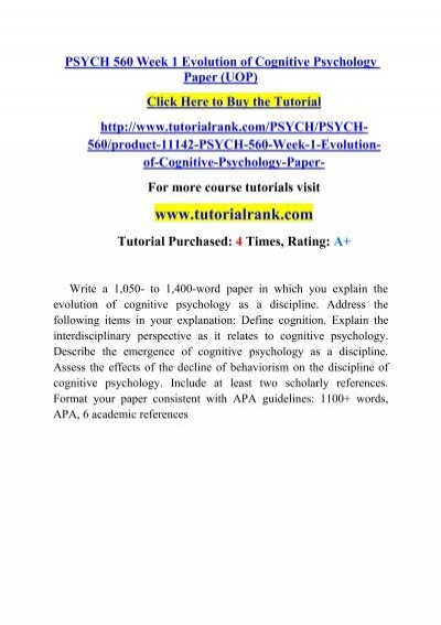 psych week evolution of cognitive psychology paper uop  psych 560 week 1 evolution of cognitive psychology paper uop tutorialrank