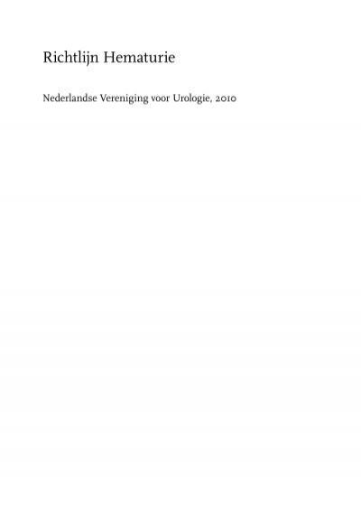 Richtlijn Hematurie - Nederlandse Vereniging voor Urologie