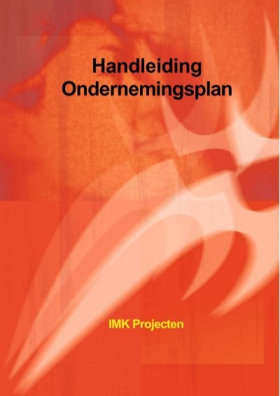 imk ondernemingsplan Handleiding Ondernemingsplan   IMK Projecten imk ondernemingsplan