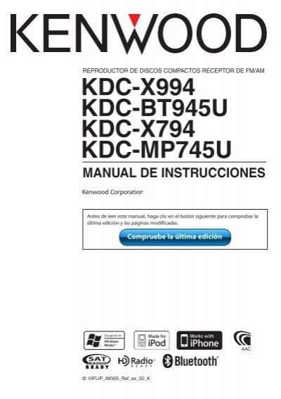 kdc x994 kdc bt945u kdc x794 kdc mp745u manual de kenwood rh yumpu com Kenwood KDC MP235 Manual Kenwood KDC MP235 Manual