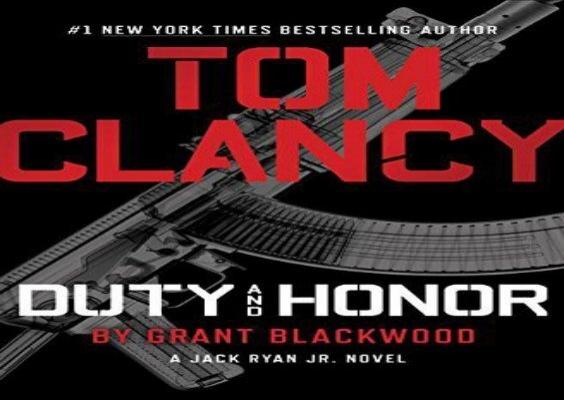 Tom Clancy Duty And Honor A Jack Ryan Jr Novel Grant Blackwood