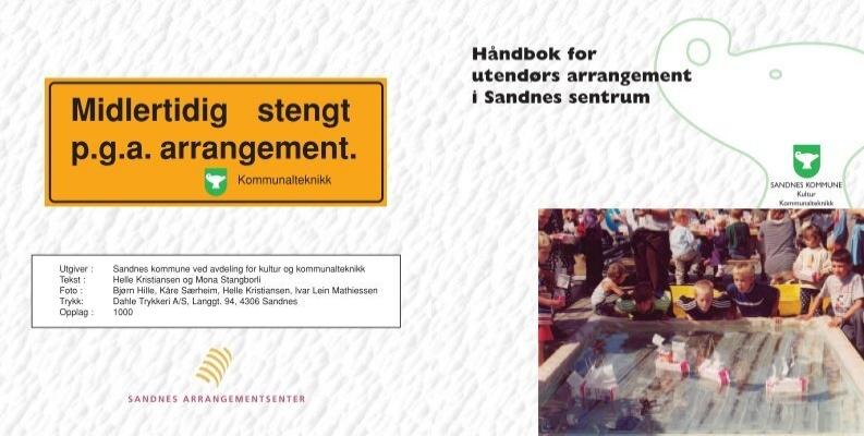 Håndbok for utendørs arrangement i Sandnes sentrum