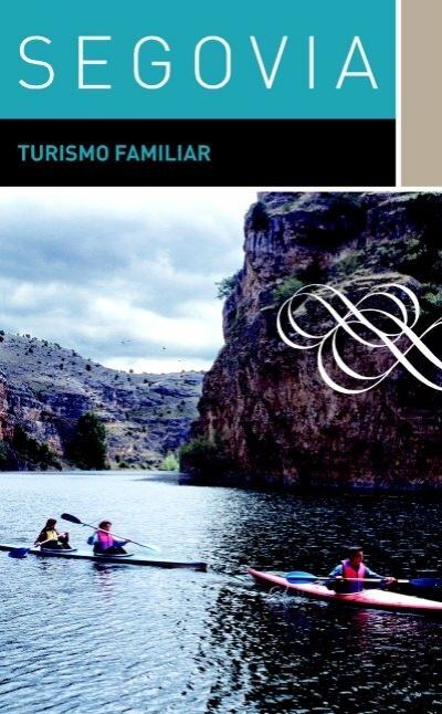 Turismo familiar turismo de segovia for Segovia oficina de turismo