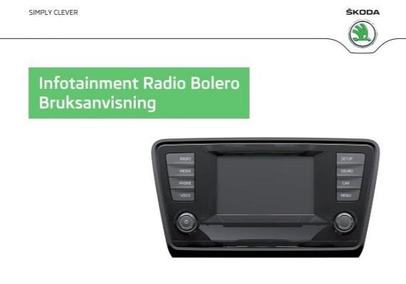 infotainment radio bolero bruksanvisning skoda auto. Black Bedroom Furniture Sets. Home Design Ideas