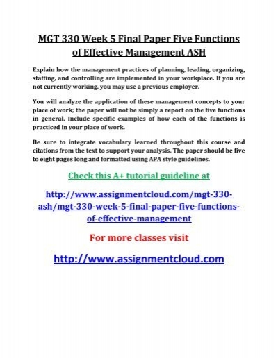 ASH MGT 330 Week 5 Final Paper Five Functions of Effective