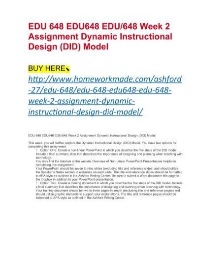 Edu 648 Edu648 Edu 648 Week 2 Assignment Dynamic Instructional Design Did Model