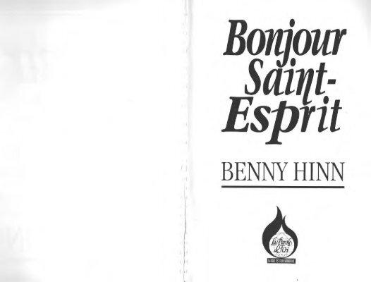 bonjour saint esprit de benny hinn + pdf